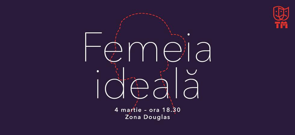SB_Teatru_Femeia-ideala_Slider-secundar-980x450px